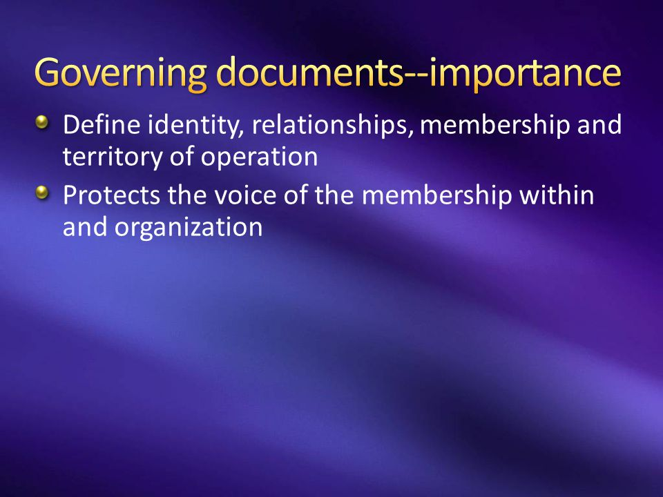 Governing documents--importance