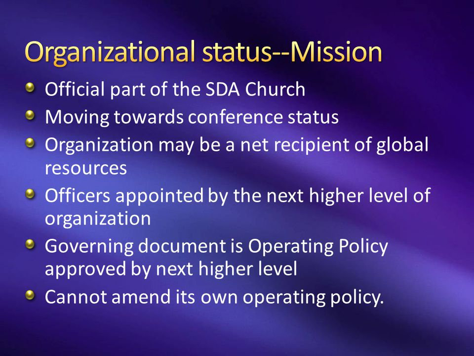 Organizational status--Mission