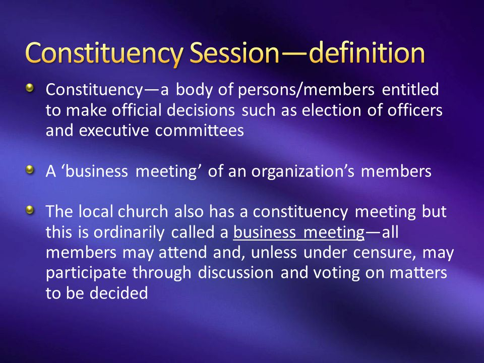 Constituency Session—definition