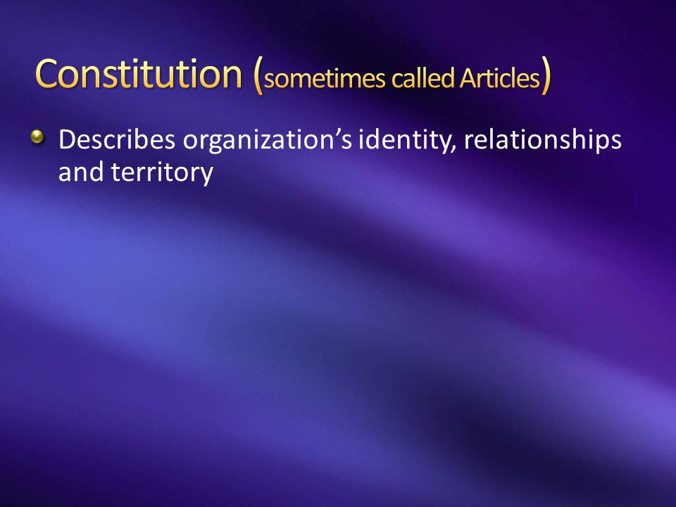 Constitution (sometimes called Articles)