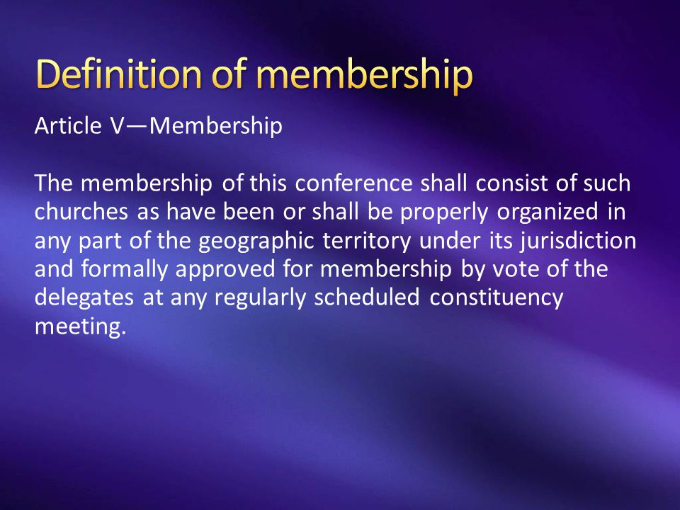 Definition of membership