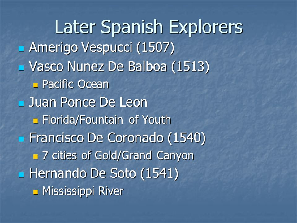 Later Spanish Explorers