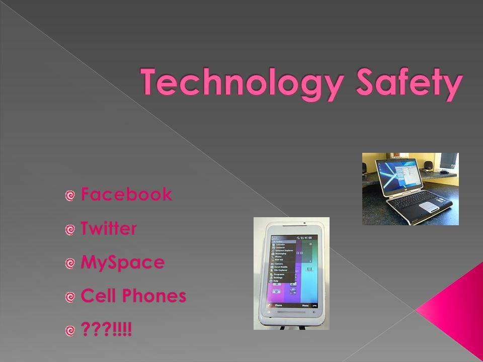 Facebook Twitter MySpace Cell Phones !!!!