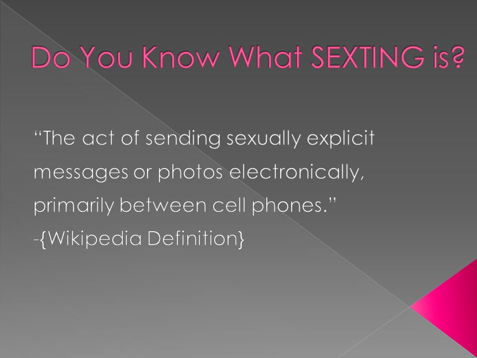 Do You Know What SEXTING is