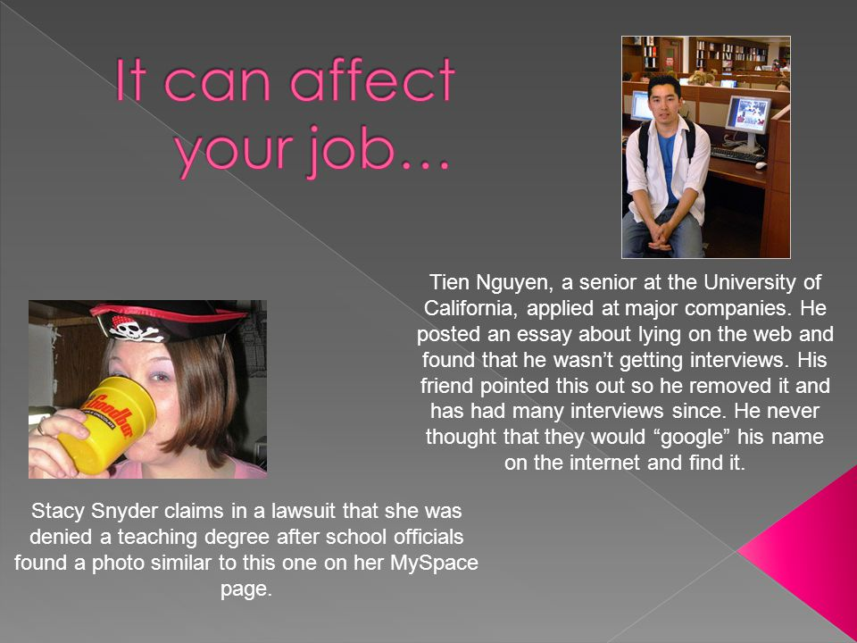 It can affect your job…