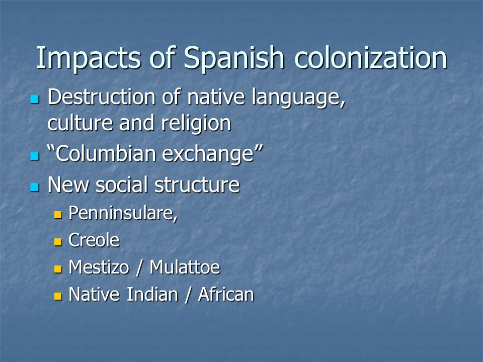 Impacts of Spanish colonization