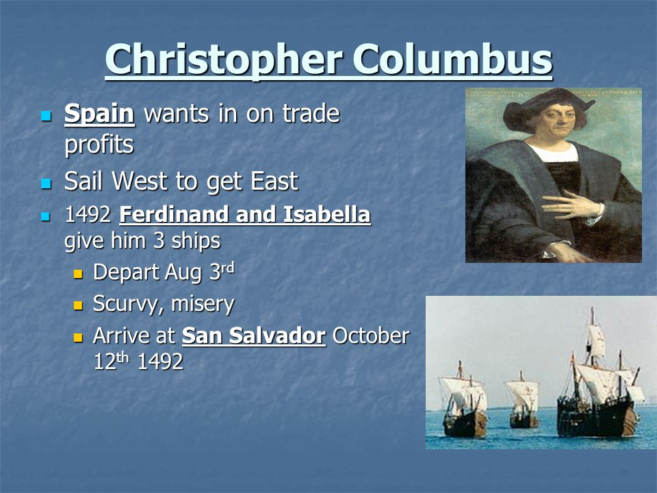 Christopher Columbus Spain wants in on trade profits