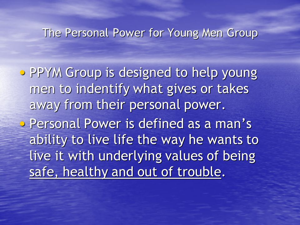 The Personal Power for Young Men Group