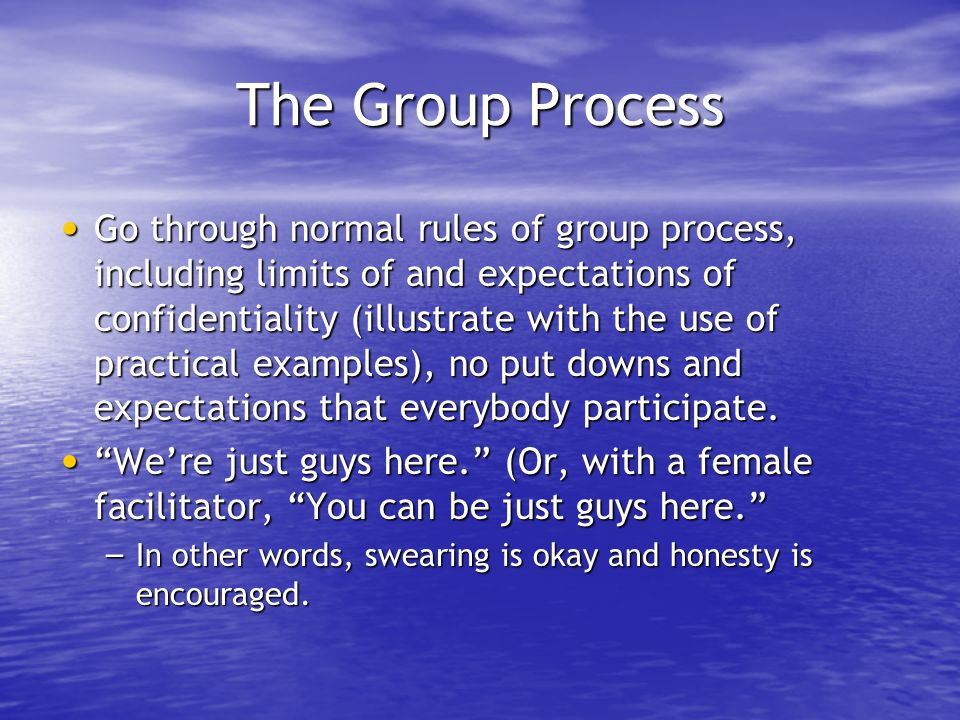 The Group Process