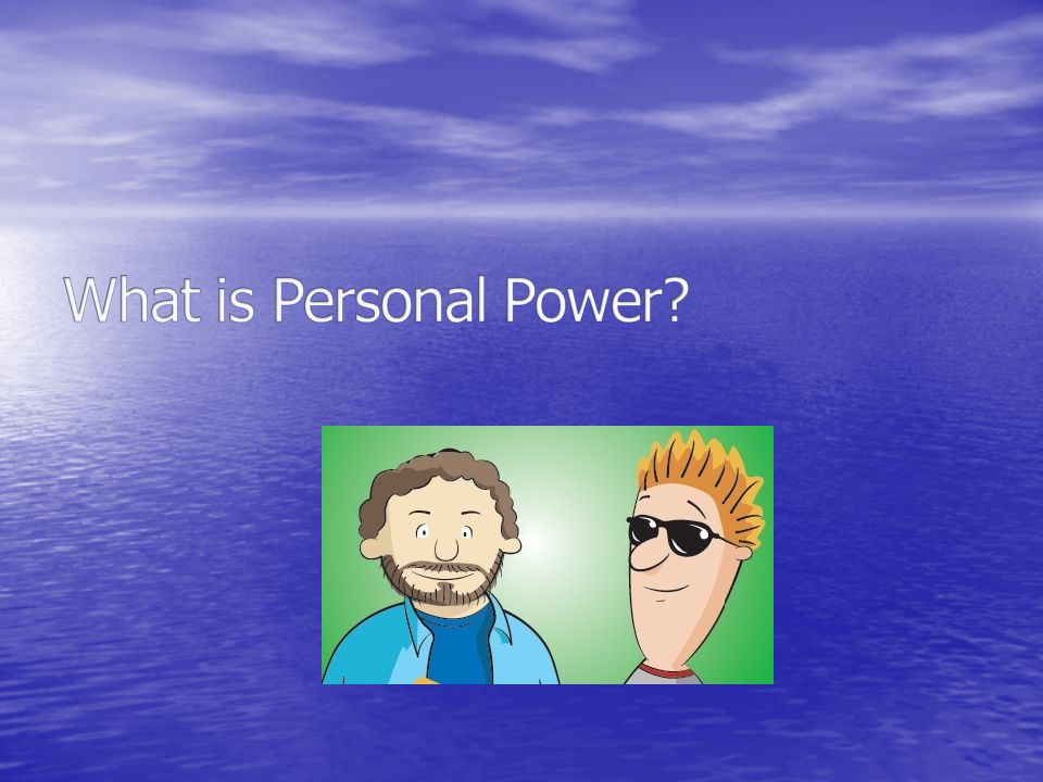 What is Personal Power