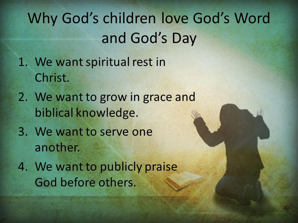 Why God's children love God's Word and God's Day