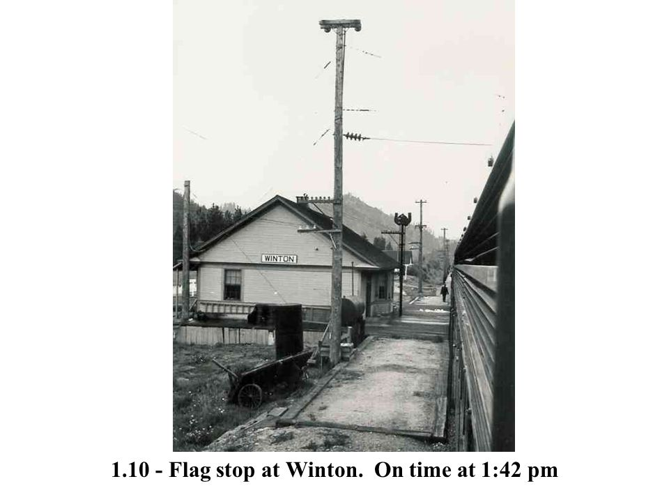 1.10 - Flag stop at Winton. On time at 1:42 pm