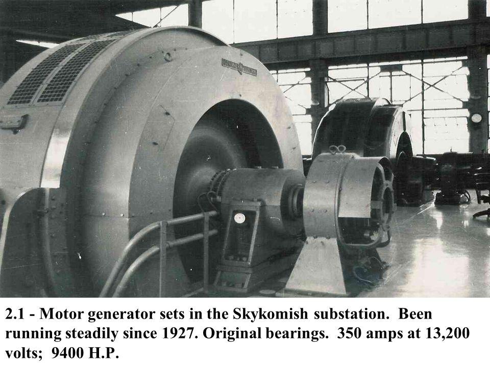 2. 1 - Motor generator sets in the Skykomish substation
