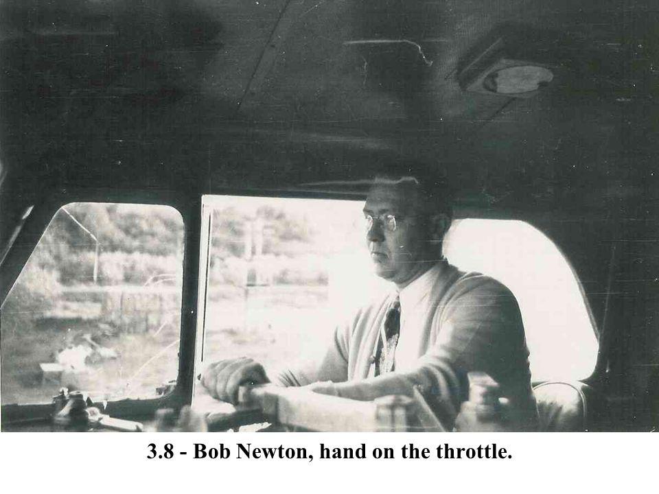 3.8 - Bob Newton, hand on the throttle.