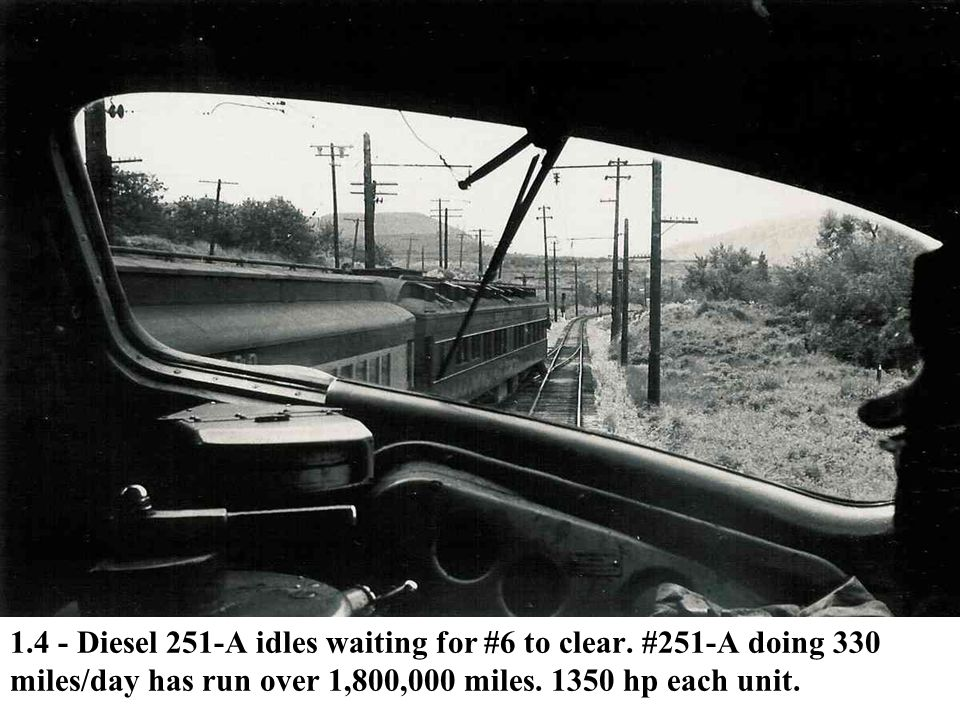 1. 4 - Diesel 251-A idles waiting for #6 to clear