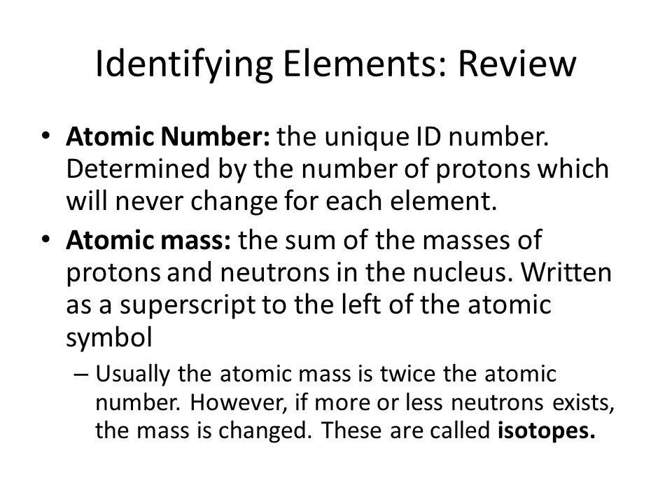 Identifying Elements: Review