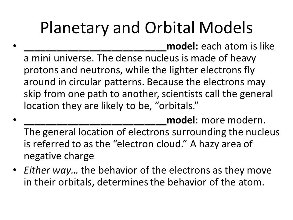 Planetary and Orbital Models