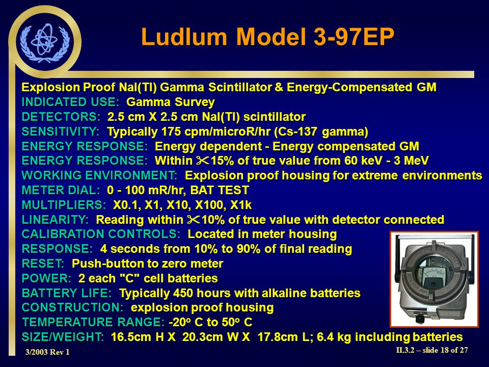 Ludlum Model 3-97EP Explosion Proof NaI(Tl) Gamma Scintillator & Energy-Compensated GM. INDICATED USE: Gamma Survey.