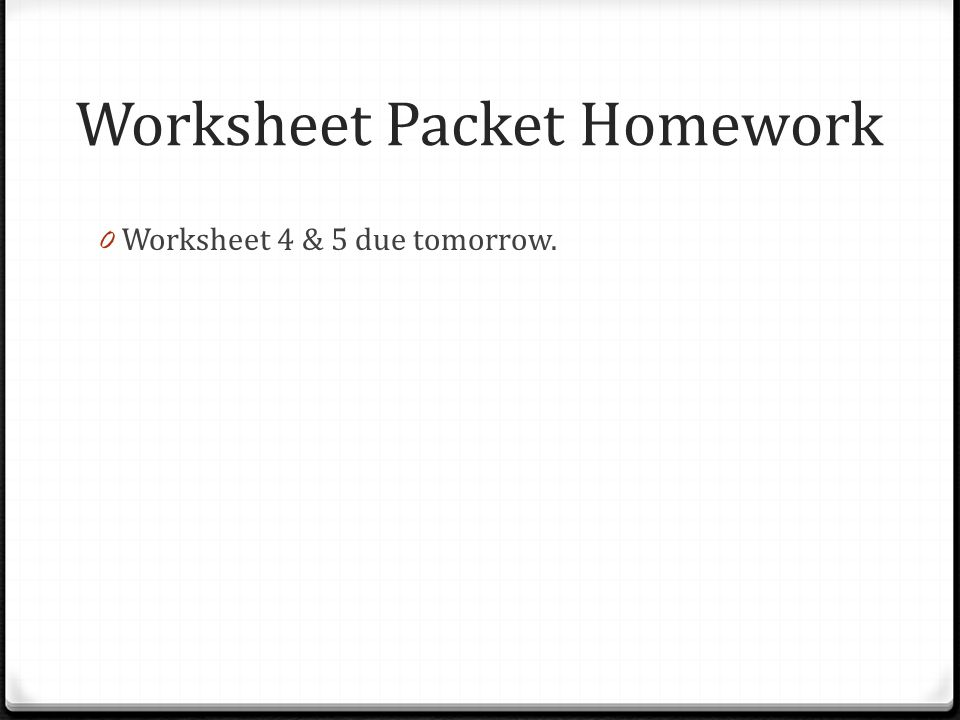Worksheet Packet Homework