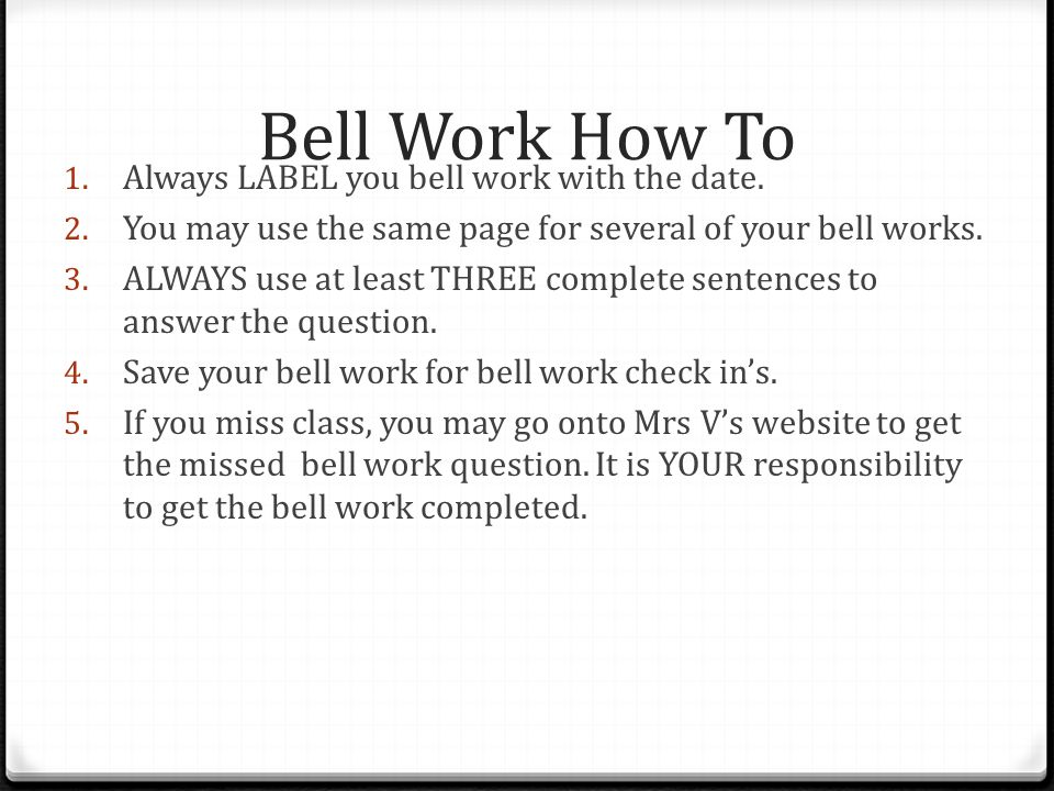 Bell Work How To Always LABEL you bell work with the date.