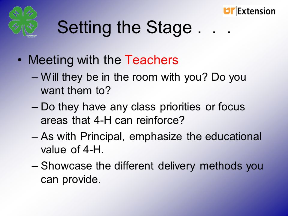 Setting the Stage . . . Meeting with the Teachers