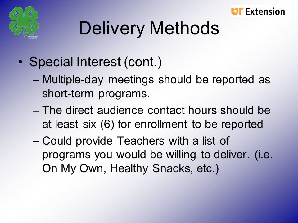 Delivery Methods Special Interest (cont.)