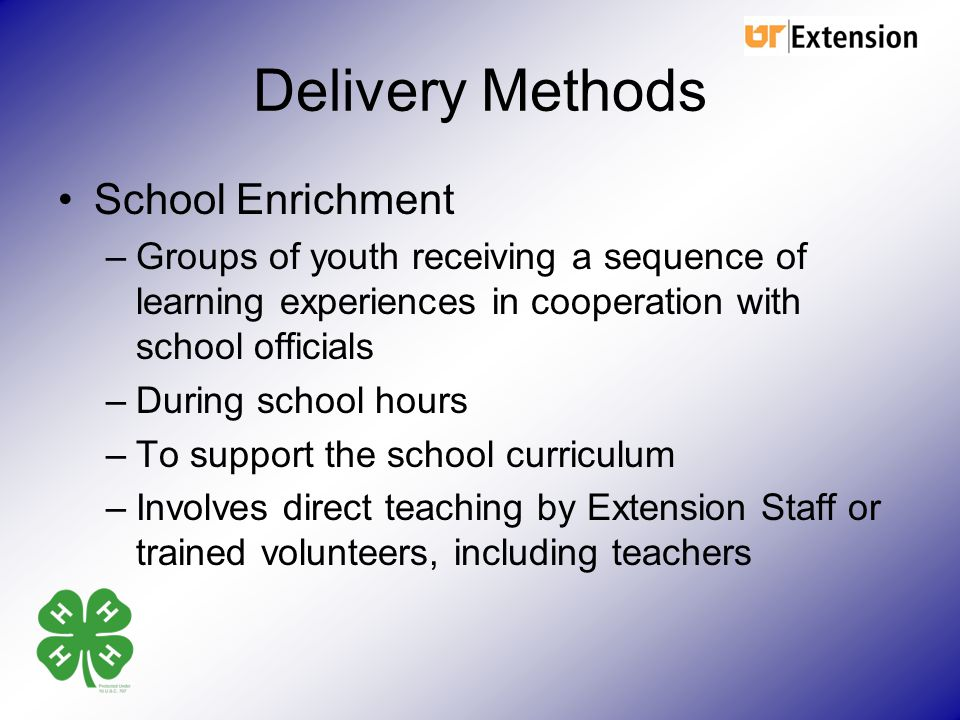 Delivery Methods School Enrichment
