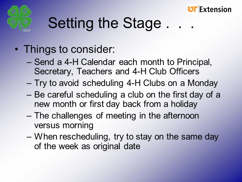 Setting the Stage . . . Things to consider: