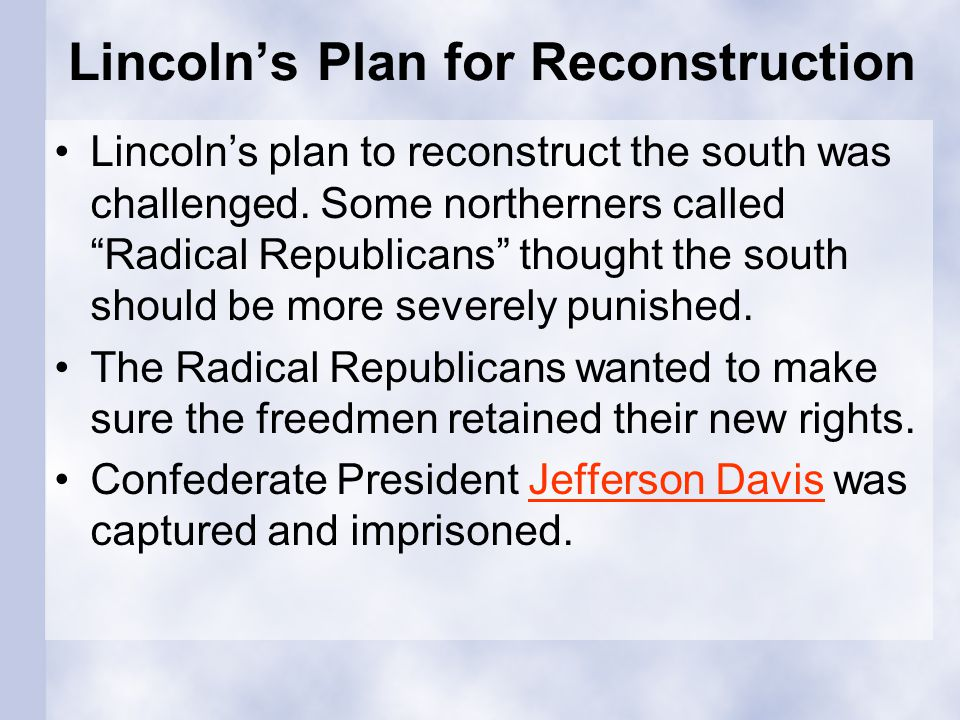 Lincoln's Plan for Reconstruction