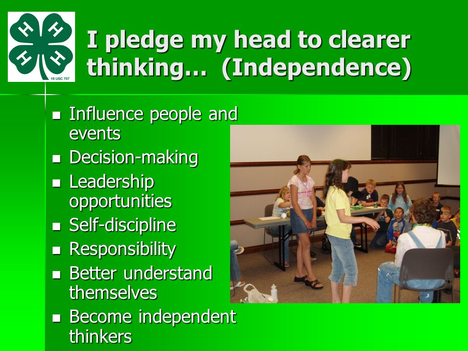 I pledge my head to clearer thinking… (Independence)