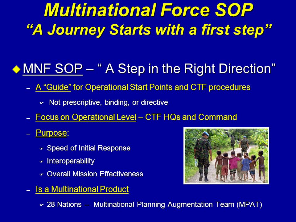 Multinational Force SOP A Journey Starts with a first step