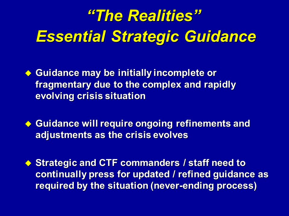 The Realities Essential Strategic Guidance