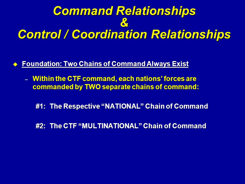 Command Relationships & Control / Coordination Relationships