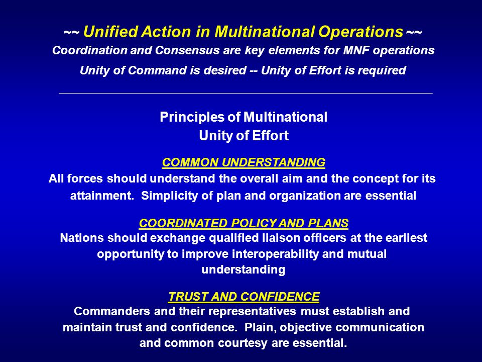 ~~ Unified Action in Multinational Operations ~~