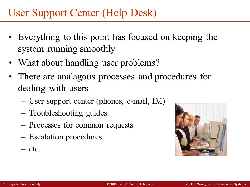 User Support Center (Help Desk)