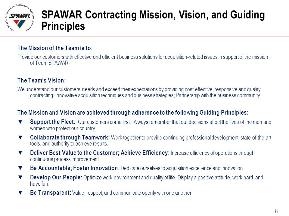 SPAWAR Contracting Mission, Vision, and Guiding Principles