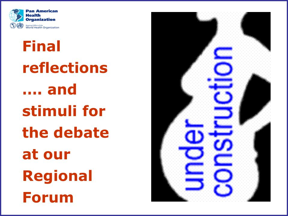 Final reflections …. and stimuli for the debate at our Regional Forum