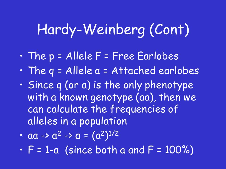 Hardy-Weinberg (Cont)