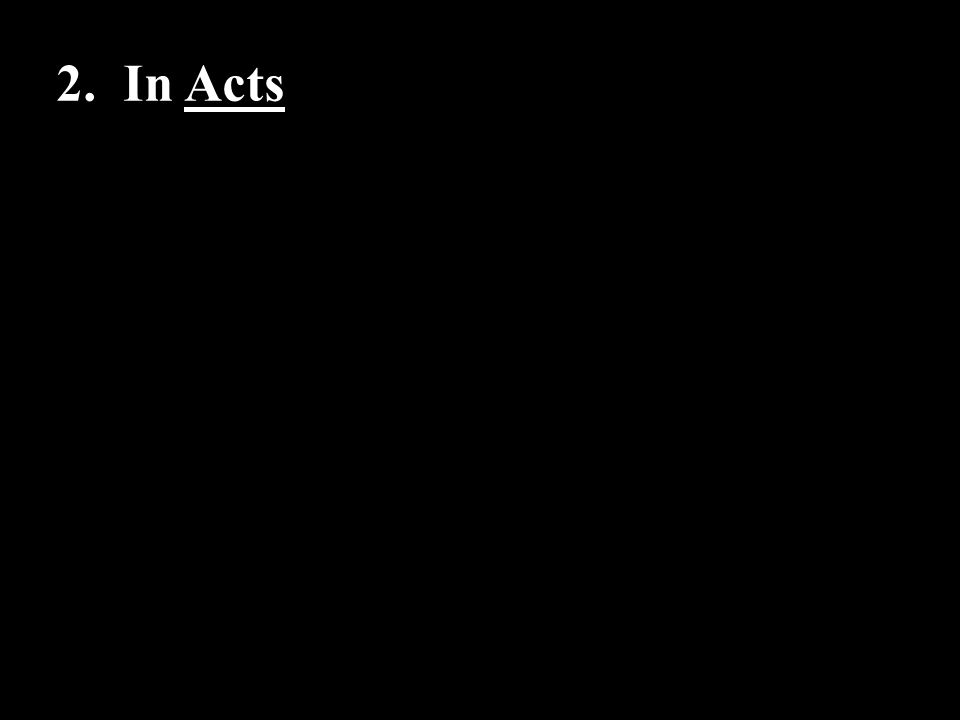 2. In Acts