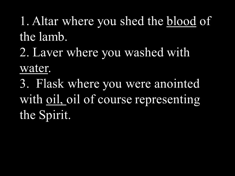 1. Altar where you shed the blood of the lamb.