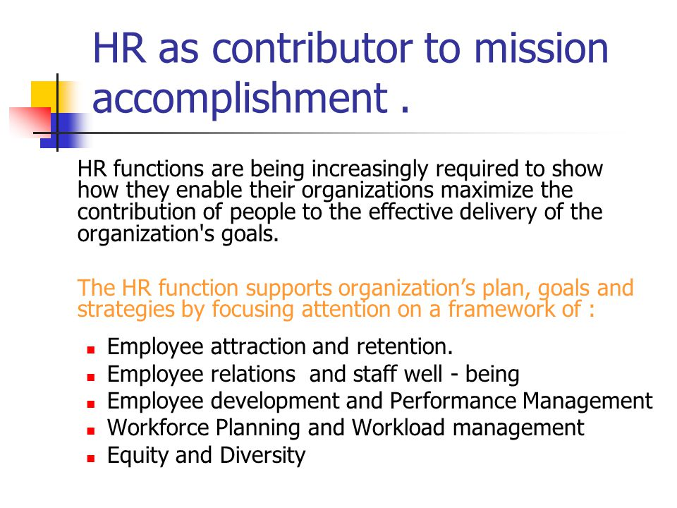 HR as contributor to mission accomplishment .
