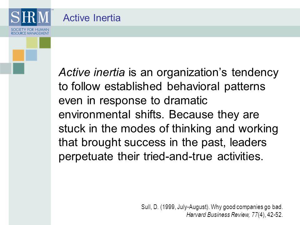 Active Inertia
