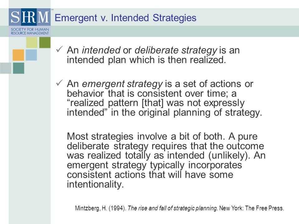 Emergent v. Intended Strategies