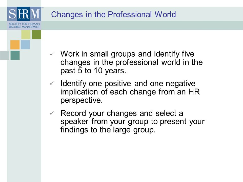 Changes in the Professional World