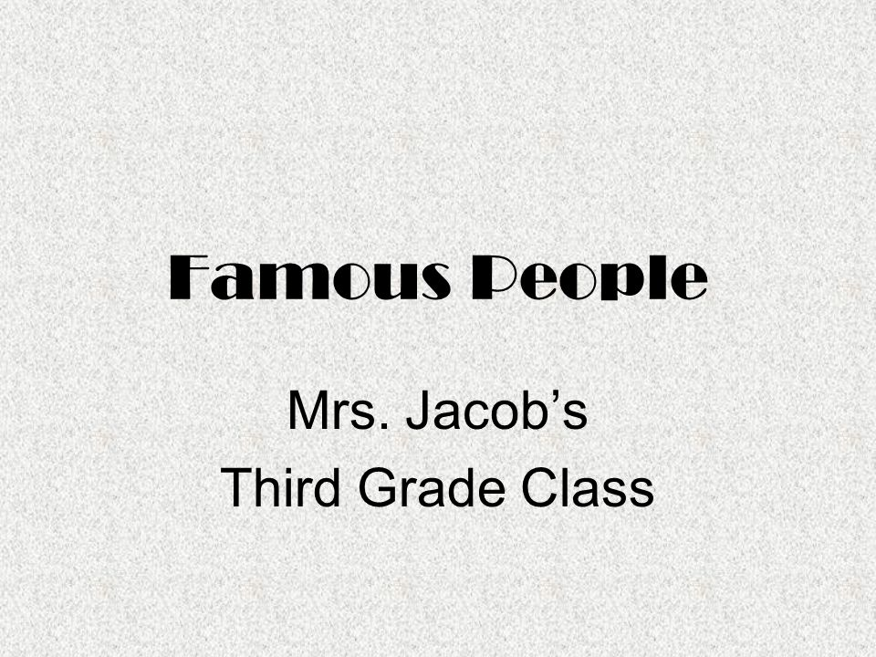 Mrs. Jacob's Third Grade Class