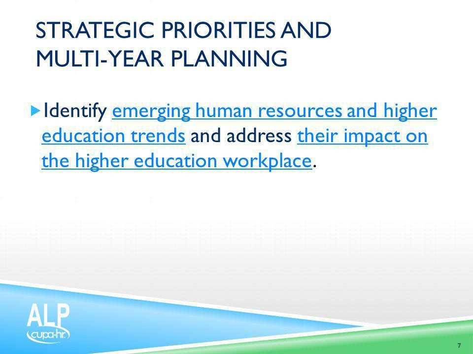 Strategic priorities and multi-year planning