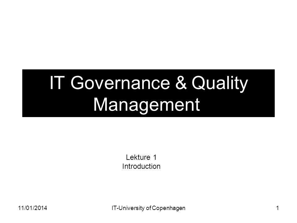 IT Governance & Quality Management