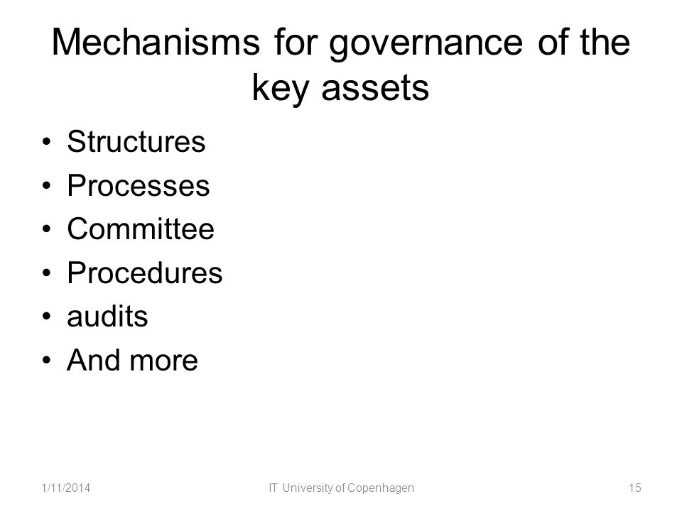 Mechanisms for governance of the key assets