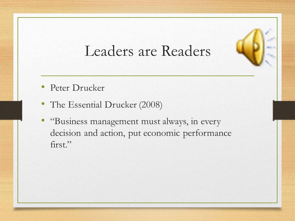 Leaders are Readers Peter Drucker The Essential Drucker (2008)