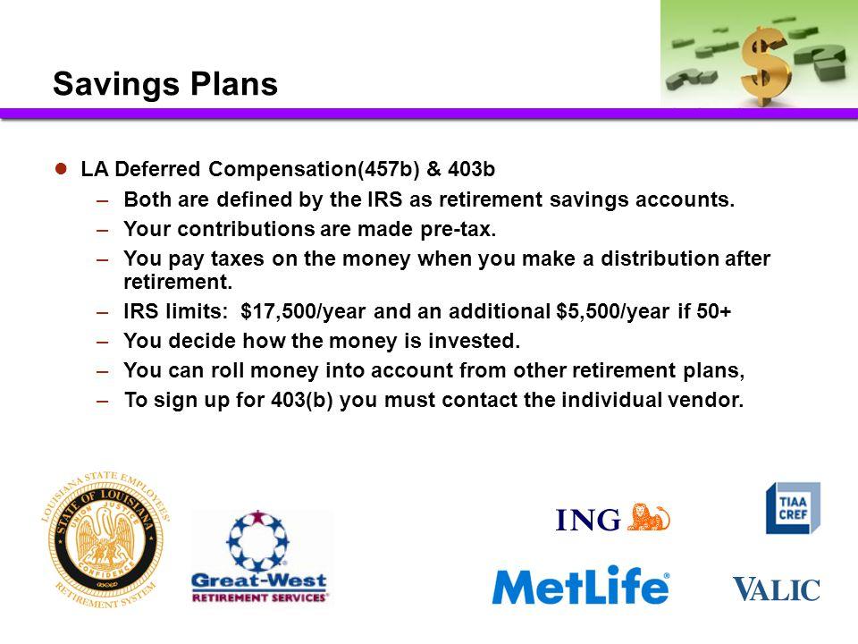 Savings Plans LA Deferred Compensation(457b) & 403b